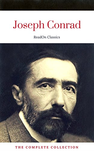 Joseph Conrad: The Complete Collection (ReadOn Classics) (English Edition) par Joseph Conrad