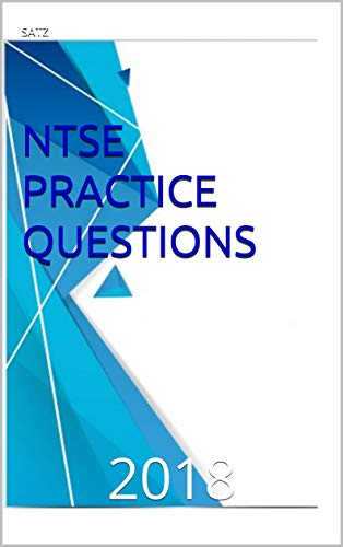 NTSE PRACTICE QUESTIONS: 2018 (English Edition)