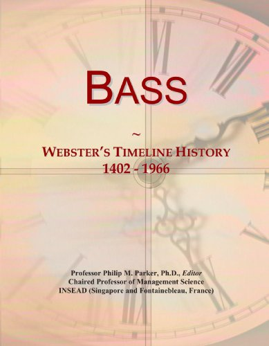 Bass: Webster's Timeline History, 1402 - 1966