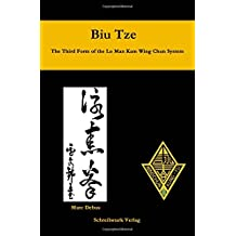 Biu Tze - The Third Form of the Lo Man Kam Wing Chun System