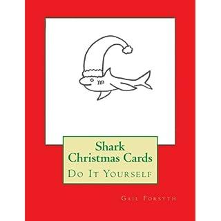 Shark Christmas Cards: Do It Yourself
