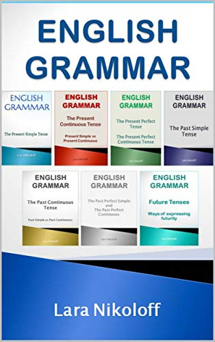 English Grammar - Verb Tenses: Box set (books 1-7) (English ...
