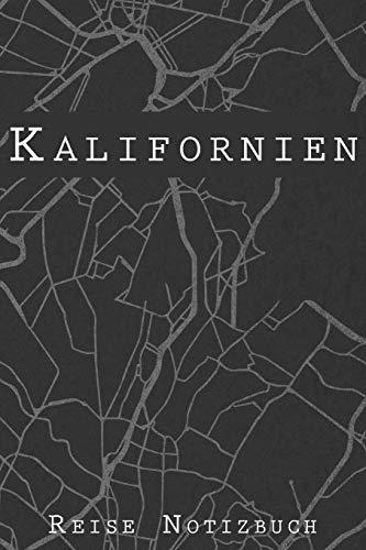Kalifornien Reise Notizbuch: 6x9 Reise Journal I Notizbuch mit Checklisten zum Ausfüllen I Perfektes Geschenk für den Trip nach Kalifornien oder einen Roadtrip in Amerika