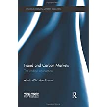 Fraud and Carbon Markets: The Carbon Connection