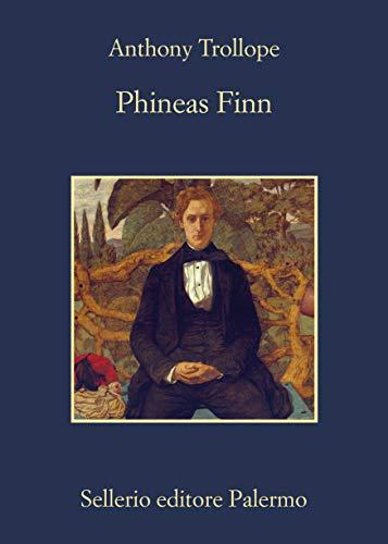 Phineas Finn (Ciclo Palliser Vol. 2)