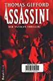 Assassini : Roman - Der Vatikan-Thriller ;