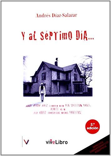 Portada del libro Y al séptimo día... (Colección viveLibro) de Andrés Díaz-Salazar Doña (24 mar 2014) Tapa blanda