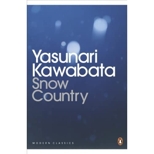 Snow Country (Penguin Modern Classics) by Yasunari Kawabata (2011-01-06)