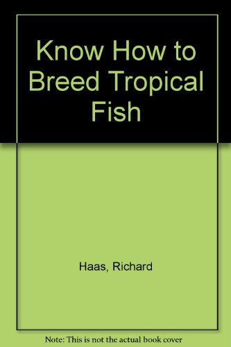 Know How to Breed Tropical Fish