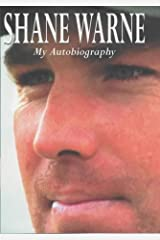 By Shane Warne Shane Warne: My Autobiography (First Edition, First Prin) [Hardcover] Hardcover