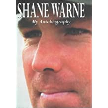 By Shane Warne Shane Warne: My Autobiography (First Edition, First Prin) [Hardcover]