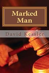 Marked Man (an Alex Sedaka thriller Book 3)