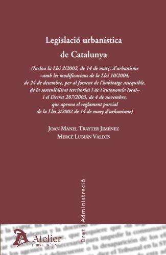 Legislació Urbanística De Catalunya