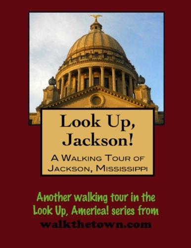 A Walking Tour of Jackson, Mississippi (Look Up, America!), usado segunda mano  Se entrega en toda España