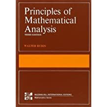 The Principles of Mathematical Analysis (International Series in Pure & Applied Mathematics) by Rudin, Walter (2006) Taschenbuch