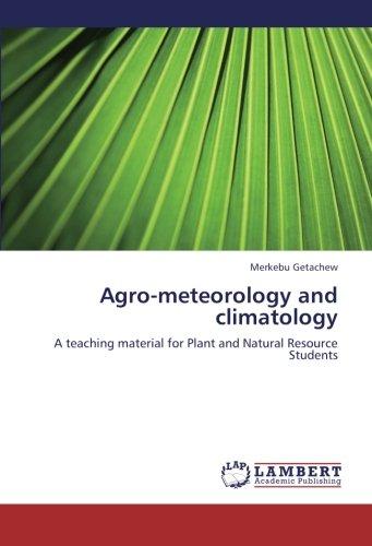 Agro-Meteorology and Climatology por Getachew Merkebu
