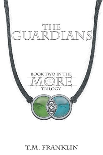 The Guardians: Volume 2 (The MORE Trilogy)