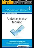 Unternehmensführung: Vorbereitung auf die IHK-Klausuren 2016