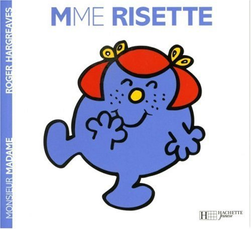 Collection Monsieur Madame (Mr Men & Little Miss): Mme Risette by Roger Hargreaves (2004-02-17)