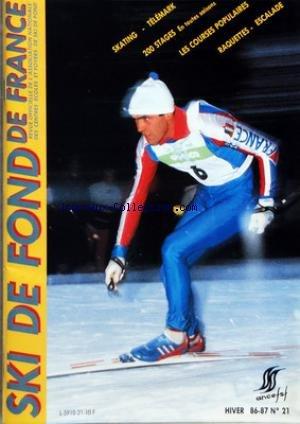SKI DE FOND [No 21] du 01/12/1986 - SKATING - TELEMARK - 200 STAGES - LES COURSES POPULAIRES - RAQUETTES - ESCALADE