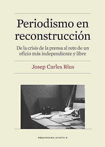 Periodismo en reconstrucción (eBook)