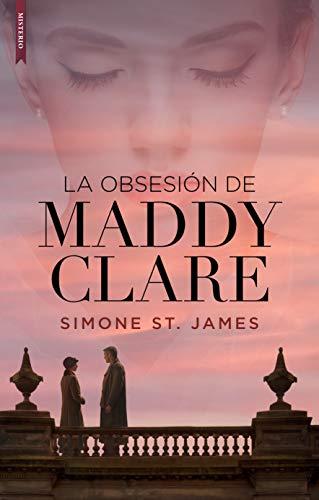 La obsesión de Maddy Clare de [St. James, Simone]