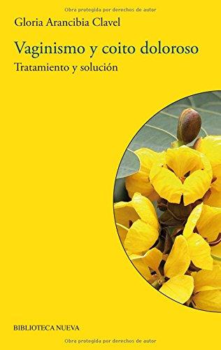 Download Vaginismo Y Coito Doloroso (Biblioteca de la sexualidad)