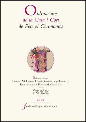 Ordinacions de la Casa i Cort de Pere el Ceremoniós (Fonts Històriques Valencianes)