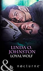 Loyal Wolf (Mills & Boon Nocturne) (Alpha Force series Book 6)