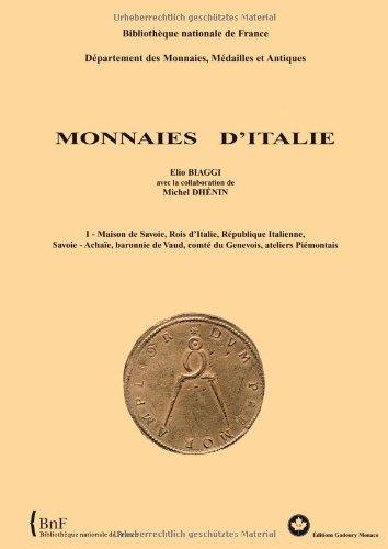 Monnaies d Italie : Volume 1 Monnaies de Savoie par E. Biaggi  M. Dhenin