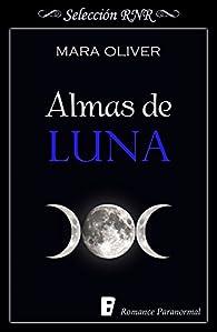 Almas de luna par Mara Oliver