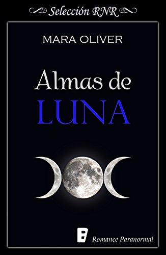 Almas de luna eBook: Oliver, Mara: Amazon.es: Tienda Kindle