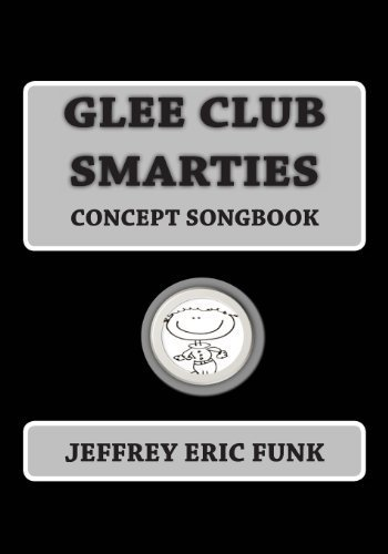 glee-club-smarties-concept-songbook-by-funk-jeffrey-eric-2012-paperback