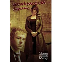 Workington Dynamo by Stanley Manly (2008-01-28)