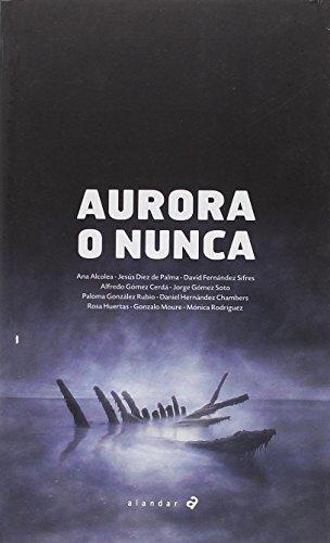 Aurora o nunca (Alandar)