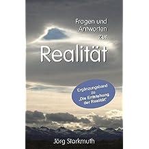 """Fragen und Antworten zur Realität: Ergänzungsband zu """"Die Entstehung der Realität"""""""