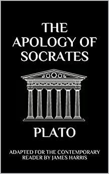 Descargar gratis The Apology of Socrates: Adapted for the Contemporary Reader (Harris Classics) PDF