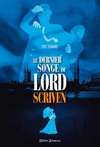 [Le] Dernier songe de lord Scriven