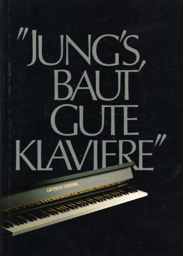 jungs-baut-gute-klaviere-grotrian-steinweg-pianoforte-fabrikanten