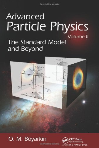 Advanced Particle Physics Volume II: The Standard Model and Beyond (Advanced Particle Physics)