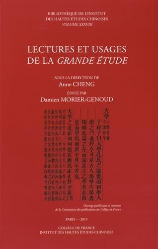 Lectures et usages de la Grande Etude par Anne Cheng