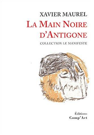 La Main Noire d'Antigone