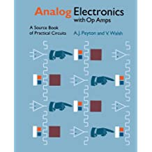 Analog Electronics with Op-amps Paperback: A Source Book of Practical Circuits (Electronics Texts for Engineers and Scientists)