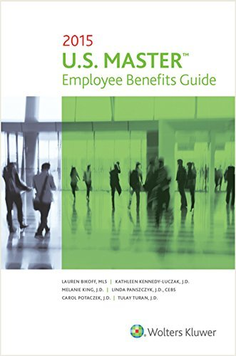 us-master-employee-benefits-guide-by-wolters-kluwer-law-business-2015-01-13