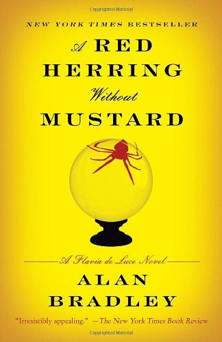 Portada del libro A Red Herring Without Mustard: A Flavia de Luce Novel by Alan Bradley (2011-10-18)