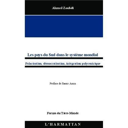Les pays du Sud dans le système mondial: Polarisation, démocratisation, intégration polycentrique