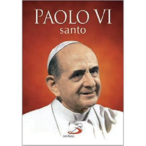 Paolo Vi Santo. Ediz. A Colori