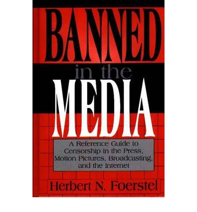 By Herbert Foerstel ( Author ) [ Banned ...