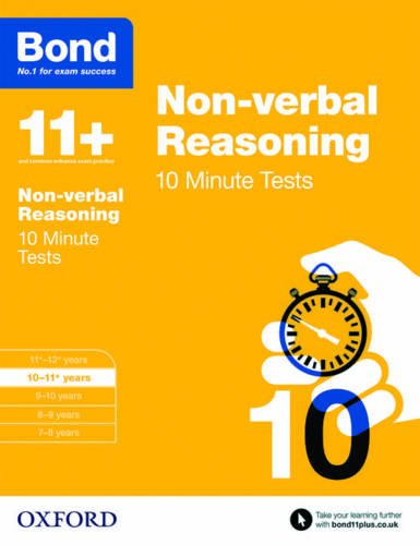 Bond 11+: Non-verbal Reasoning 10 Minute Tests: 10-11+ years