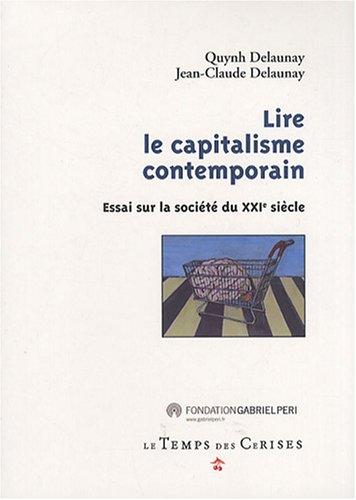 Lire le capitalisme contemporain : Essai sur la socit du XXIe sicle